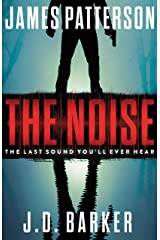 The Noise: A Thriller Kindle Edition