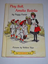 Play Ball Amelia Bedelia, an I Can Read Book