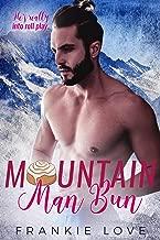 Mountain Man Bun (Mountain Men of Linesworth Book 3)