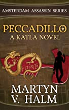 Peccadillo - A Katla Novel (Amsterdam Assassin Series Book 2)