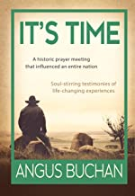 It's Time (eBook): A historic prayer meeting that influenced an entire  nation