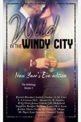 Wild in the Windy City Volume 3: New Year's Eve Edition Kindle Edition