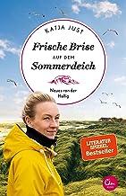 Frische Brise auf dem Sommerdeich: Neues von der Hallig (Sehnsuchtsorte 9) (German Edition)