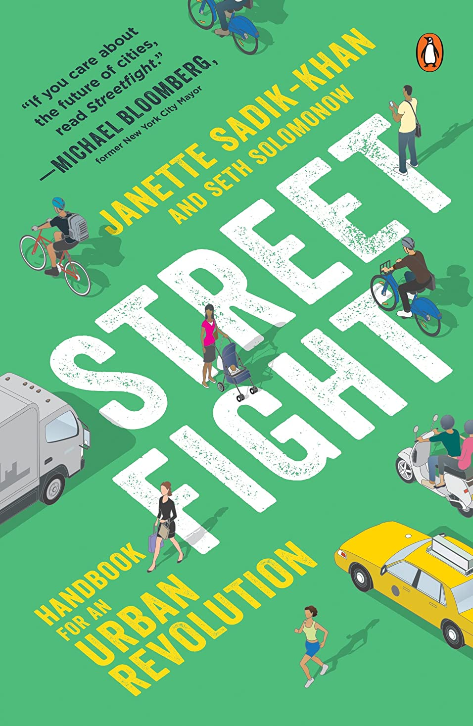 衣服申請中実施するStreetfight: Handbook for an Urban Revolution (English Edition)