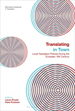 Translating in Town: Local Translation Policies During the European 19th Century (Bloomsbury Advances in Translation) (English Edition)