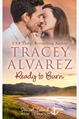 Ready To Burn: A Small Town Romance (Stewart Island Series Book 3) Kindle Edition