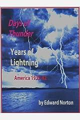 Days of Thunder Years of Lightning: America 1933-42 Kindle Edition