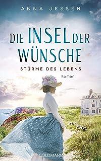Die Insel der Wünsche - Stürme des Lebens -: Roman - Die Helgoland-Saga 1