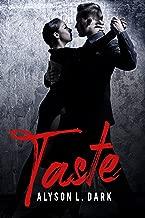 Taste (Vampire, Supernatural, Fiction, Romance, Immortals, Wolf, Shifter)