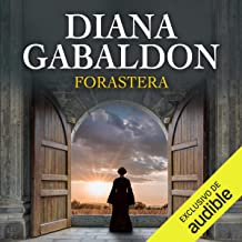 Forastera [Outlander]: Saga Forastera, Libro 1 [Outlander Saga, Book 1]