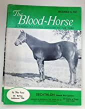 The Blood-Horse: A Weekly Magazine December 14, 1957 Featuring Decathlon