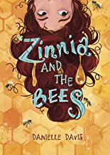 Zinnia and the Bees (Middle-grade Novels)