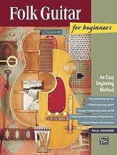 Folk Guitar for Beginners: An Easy Beginning Method (National Guitar Workshop Arts Series)