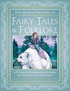 The World Treasury of Fairy Tales & Folklore: A Family Heirloom of Stories to Inspire & Entertain