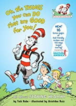 Oh, The Things You Can Do That Are Good for You: All About Staying Healthy (Cat in the Hat's Learning Library) (English Edition)