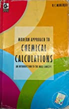 Modern Approach to Chemical calculations by r c mukherjee [Paperback]