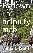 Byddwn i'n helpu fy mab (Welsh Edition)