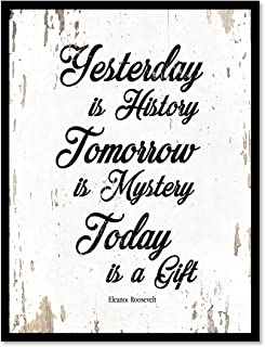 Best today is tomorrow's yesterday poster Reviews