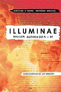 Illuminae: Dossier Alexander (French Edition)