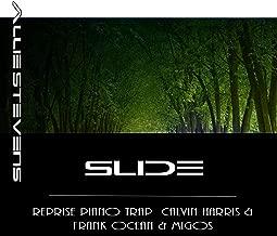Slide (Reprise Calvin Harris Frank Ocean & Migos)