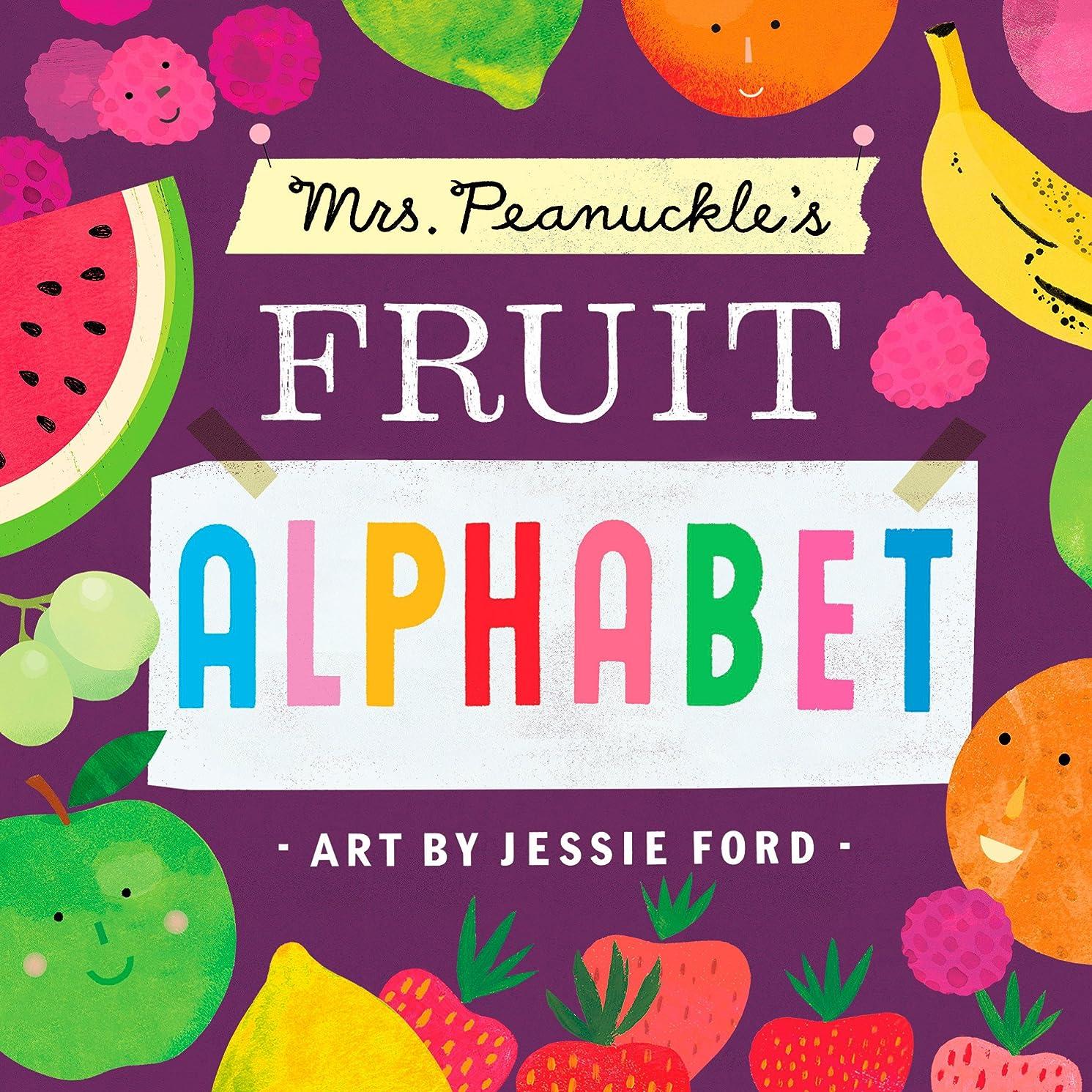 金銭的マウスピース請求書Mrs. Peanuckle's Fruit Alphabet (Mrs. Peanuckle's Alphabet Book 2) (English Edition)
