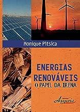 Energias Renováveis: o Papel da Irena