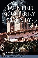 Haunted Monterey County (Haunted America) Kindle Edition