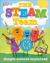 The STEAM Team: Simple Science Explained