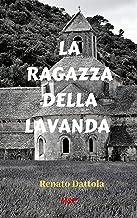 LA RAGAZZA DELLA LAVANDA (Ispettore Farfan Vol. 2)