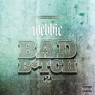 Best bad bitch lil webbie Reviews