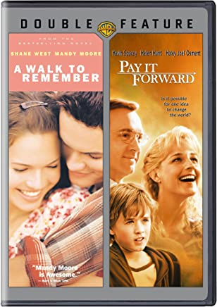 A Walk to Remember / Pay It Forward