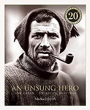An Unsung Hero: Tom Crean: Antarctic Survivor - 20th anniversary illustrated edition