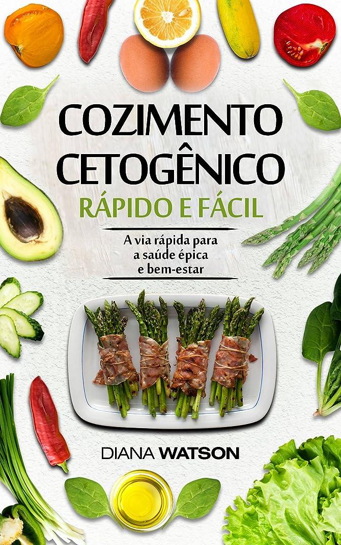Cozimento cetogênico rápido e fácil (Portuguese Edition)