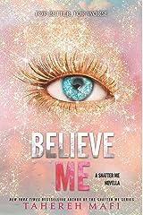 Believe Me Kindle Edition