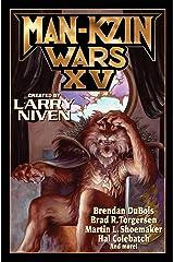 Man-Kzin Wars XV (Man-Kzin Wars Series Book 15) Kindle Edition