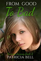 From Good to Bad: Karina's Journey book 2 Kindle Edition