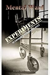Mental Ward: Experiments Kindle Edition