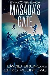 Masada's Gate (The SynCorp Saga Book 5) Kindle Edition