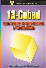 13-Cubed: Case Studies in Mind Control & Programming