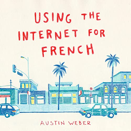 Amazon.com: Using the Internet for French: Austin Weber: MP3 ...