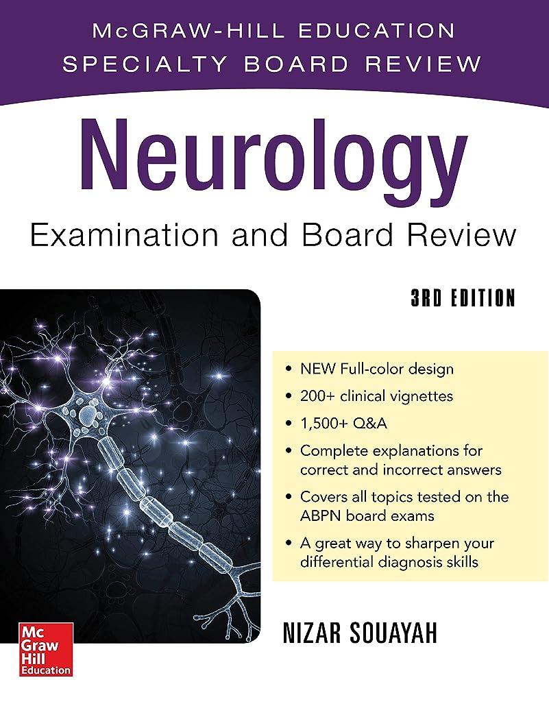 提唱する見分ける成功するNeurology Examination and Board Review, Third Edition: McGraw-Hill Education Specialty Board Review (English Edition)