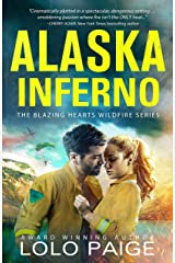Alaska Inferno: Friends to Lovers Workplace Romance (Blazing Hearts Wildfire Series) Kindle Edition