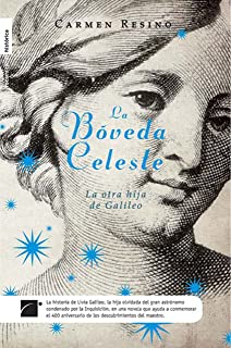 La bóveda celeste (Novela Historica (roca)) (Spanish Edition)