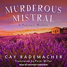 Murderous Mistral: Provence Mystery, Book 1