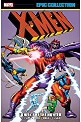 X-Men Epic Collection: Lonely Are The Hunted (Uncanny X-Men (1963-2011) Book 2) Kindle Edition