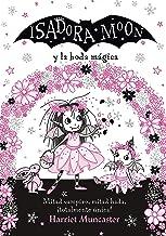 Isadora Moon y la boda mágica (Grandes historias de Isadora Moon 3) (Spanish Edition)