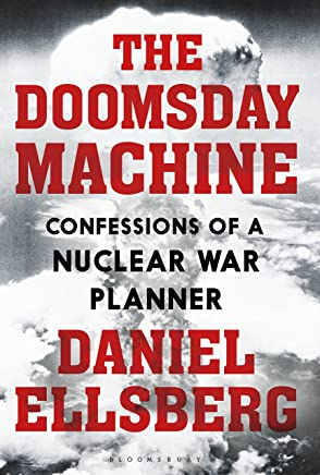 The Doomsday Machine: Confessions of a Nuclear War Planner (English Edition)