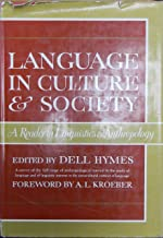 Language In Culture and Society: A Reader in Linguistics and Anthropology