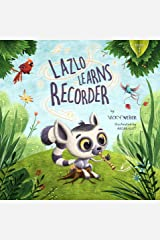 Lazlo Learns Recorder Kindle Edition
