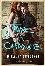 Take A Chance (Willow Creek Book 4)